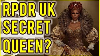 RuPauls Drag Race UK *SECRET* QUEEN??
