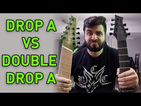 drop a vs double drop a (7 string vs 9 string guitar)