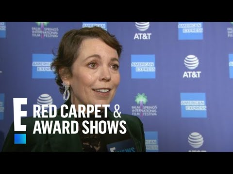 """Olivia Colman Gushes Over """"The Crown"""" Star Claire Foy 