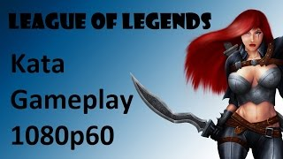 League Of Legends - Katarina Gameplay [1080P 60FPS] [21:9]