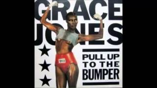 Grace Jones - Pull Up To The Bumper (Larry Levan Garage Remix)