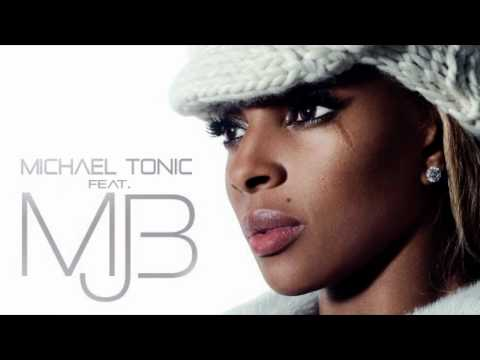 Michael Tonic Feat. Mary J.Blige - Just Fine
