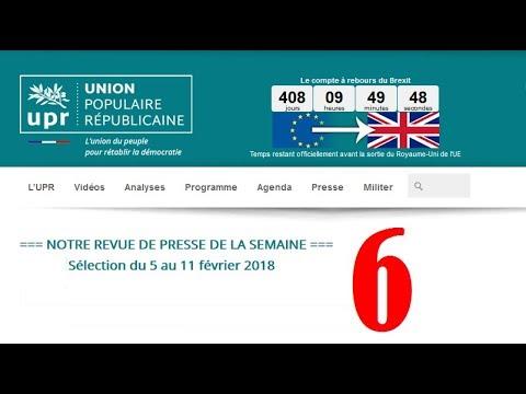 Revue de Presse UPR semaine n°6