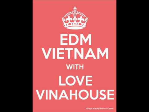 [Vina House] Sending My Love - DJ Saw Remix