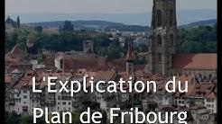 L'Explication du Plan de Fribourg (G.Girard)