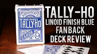 Deck Review - Tally Ho Fan Back Blue Playing Cards