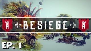 Besiege - Ep. 1 - The Beginning - Let