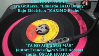 LOS HNOS. DUPUY - Ya No Aguanto Más (45rpm Odeon)
