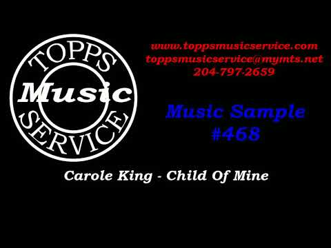 Winnipeg DJ Service - Topps Music Service - Carole King - Child Of Mine