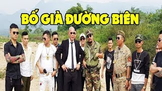 Bố Già Đường Biên - Dũng Trọc   Official Trailer   Phim Hành Động Việt Nam