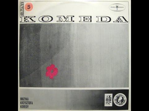 Krzysztof Komeda - Muzyka Krzysztofa Komedy 3 (FULL ALBUM, jazz, Poland, 1967)