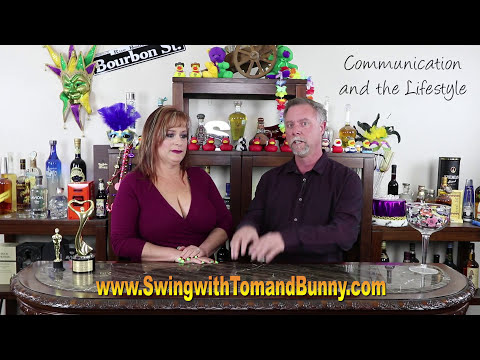 We discuss Communication and the Swinging Lifestyle with Tom and Bunny
