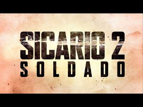 Trailer Music Sicario 2 : Soldado (Theme Song Epic) - Soundtrack Sicario 2 : Soldado