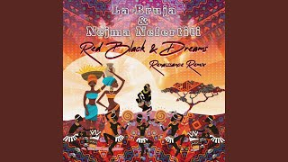 Red, Black, and Dreams (feat. Gizelxanath Rodriguez & Ben Barson) (Renaissance Remix)