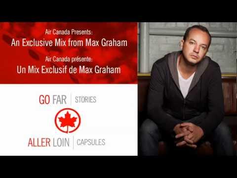 Exclusive Mix From Max Graham //Mix exclusif de Max Graham