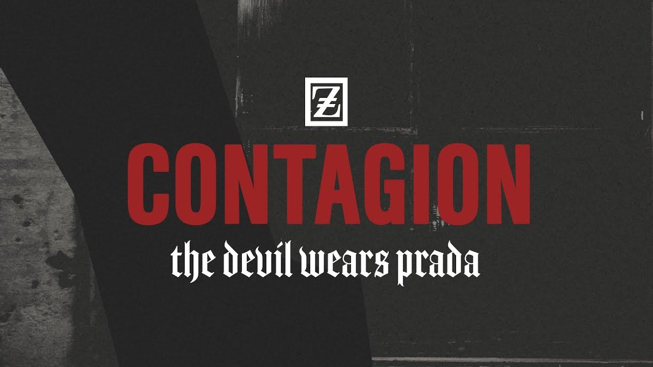 The Devil Wears Prada - Contagion