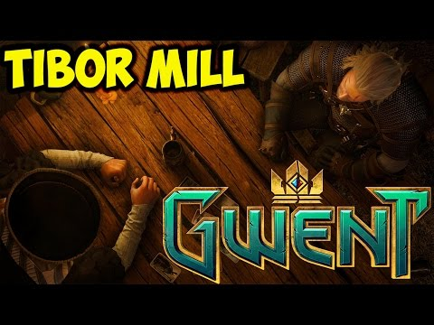 Gwent Tibor Mill ~ My Horse Is Amazing ~ The Witcher Card Game Ranked Rank 15 Gameplay