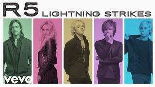 R5 - Lightning Strikes (Audio Only)