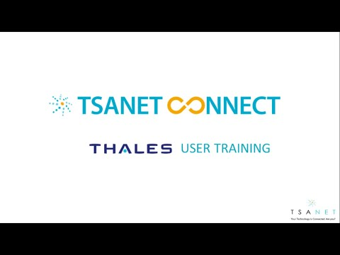 TSANet Connect - Thales ESecurity Training
