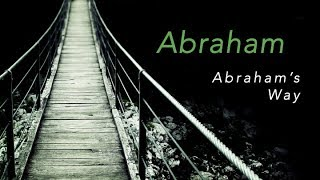 GOD'S WAY : ABRAHAM'S WAY