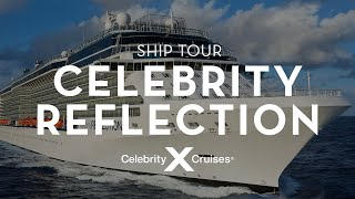 Celebrity Reflection Ship Tour