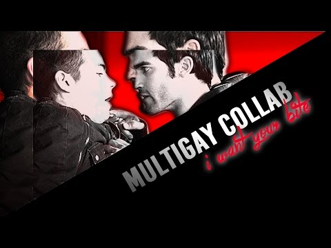 multigay collab || i want your bite