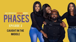 Phases E2: Caught In The Middle