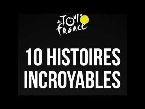 TOUR DE FRANCE : 10 Histoires incroyables mais vraies !