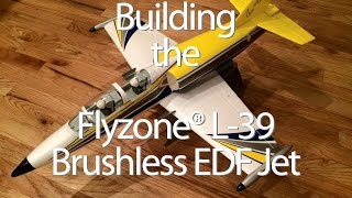 Building the Flyzone L-39 Brushless EDF Jet