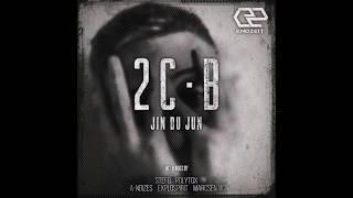 Jin du Jun - 2 C-B (Marcsen W Remix)[Endzeit]
