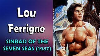 LOU FERRIGNO - Sinbad of the seven seas (1987)
