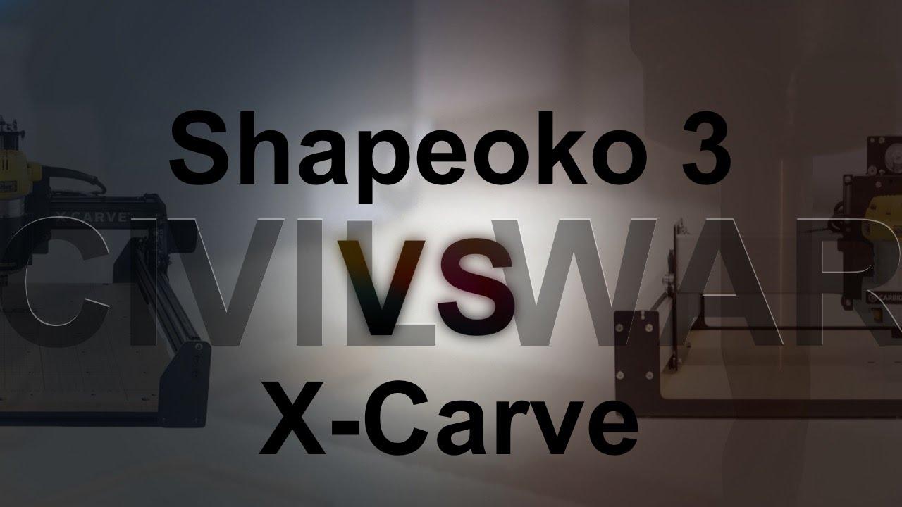X Carve Vs Shapeoko 2019