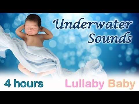 ✰ 4 HOURS ✰ UNDERWATER Sounds ♫ Relaxing Water ✰ Baby Sleep Background Sound