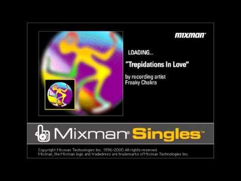 Freaky Chakra - Trepidations In Love