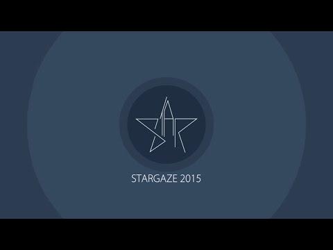STARGAZE 2015 - The Wait Is Over #2