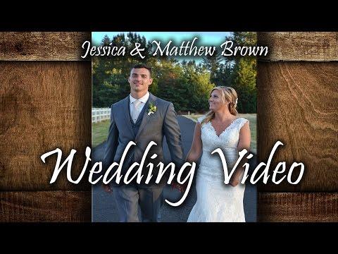 JESSICA & MATT WEDDING VIDEO