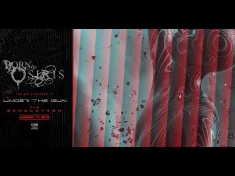 "Born Of Osiris release teaser of new song ""Under The Gun"" off ""The Simulation""..!"
