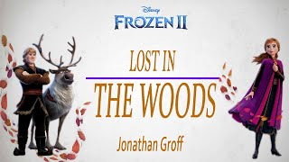 Gambar cover [ VIETSUB - ENGSUB]  LOST IN THE WOODS || JONATHAN GROFF|| FROZEN 2