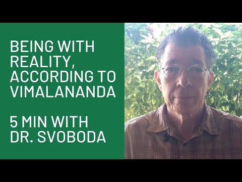 "Being with Reality, according to the Aghori Vimalananda ""5 Minutes with Dr. Svoboda"""
