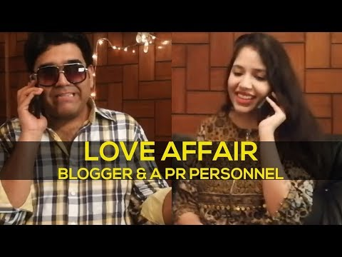 The Love Affair - Blogger And A PR Personnel