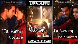 Goriye tu kinni goriye Rajkumar rao new song full screen whatsapp status/new punjabi ringtone/