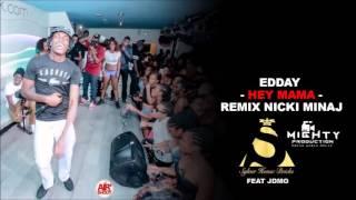 edday hey mama remix fev2016jdmobeat