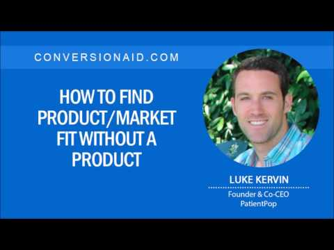 How to Find Product/Market Fit Without a Product – with Luke Kervin