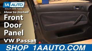 How To Install Replace Passenger Front Door Panel VW Passat 98-01 1AAuto.com