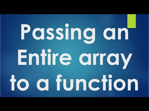 C Programming - 50 - Passing an entire array to a function.