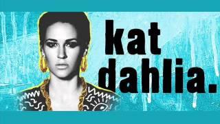 Kat Dahlia - My Garden  ( Acoustic )