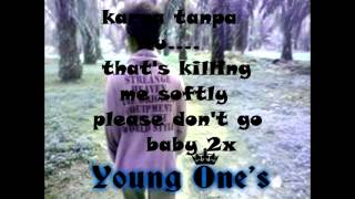 young lex -  jangan pergi cover by young one's
