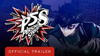 Persona 5 Strikers - Official All-Out-Attack Trailer