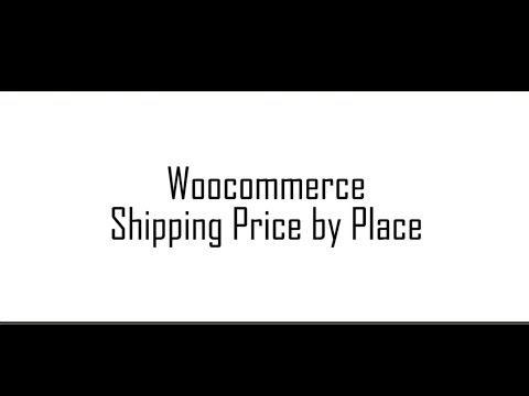 Plugin Woocommerce Shipping Price by Place