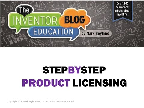Licensing A Retail Product by Mark Reyland